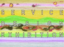 SERVICE DESIGN EXHIBITION